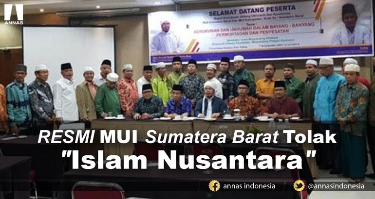 Bisa Ada Yang kejang-kejang nih !  RESMI MUI Sumatera Barat Tolak