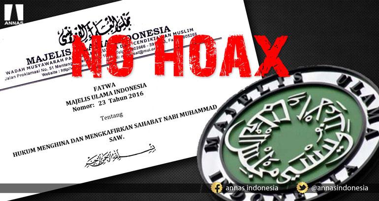 NO HOAX ; FATWA MUI Nomor: 23 Tahun 2016 Tentang HUKUM MENGHINA DAN MENGKAFIRKAN SAHABAT NABI MUHAMMAD SAW