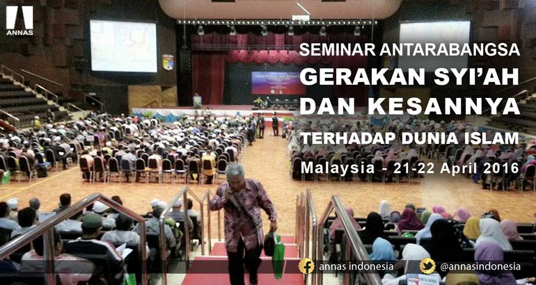 SEMINAR ANTARABANGSA GERAKAN SYI'AH DAN KESANNYA TERHADAP DUNIA ISLAM - Malaysia