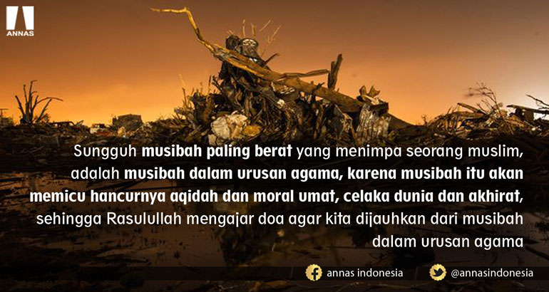 MUSIBAH UMAT PALING BERAT