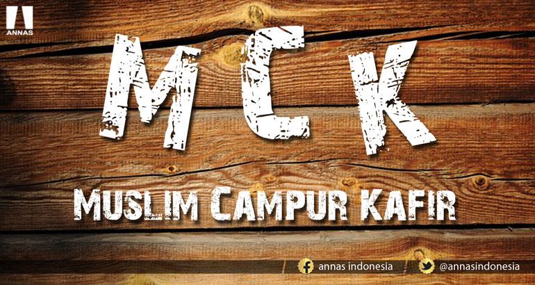 MUSLIM CAMPUR KAFIR
