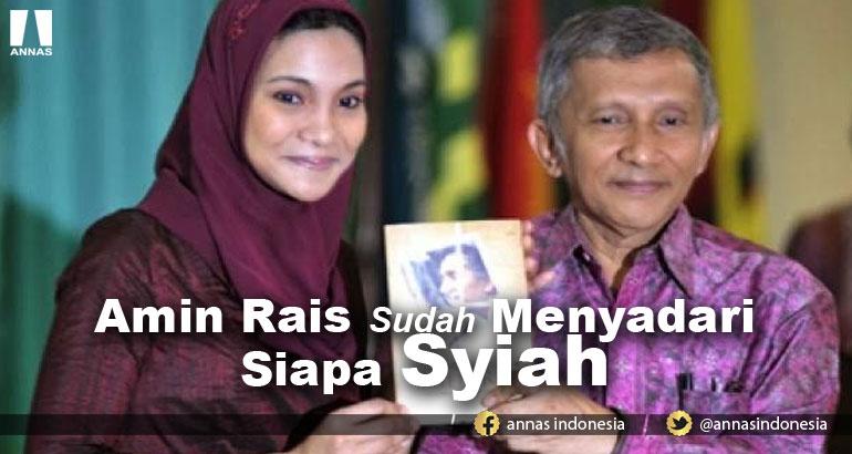 AMIN RAIS SUDAH MENYADARI SIAPA SYIAH