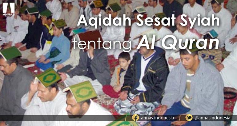AQIDAH SESAT SYIAH TENTANG AL QURAN