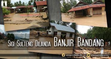 SIGI SULTENG DILANDA BANJIR BANDANG