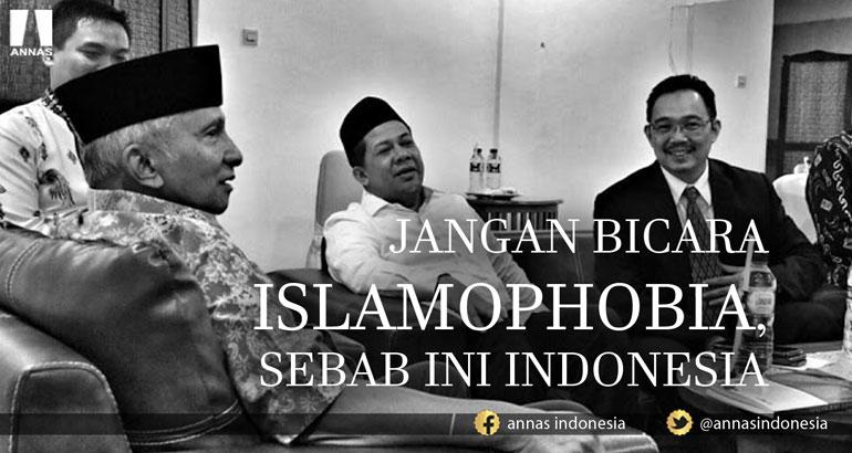 JANGAN BICARA ISLAMOPHOBIA, SEBAB INI INDONESIA