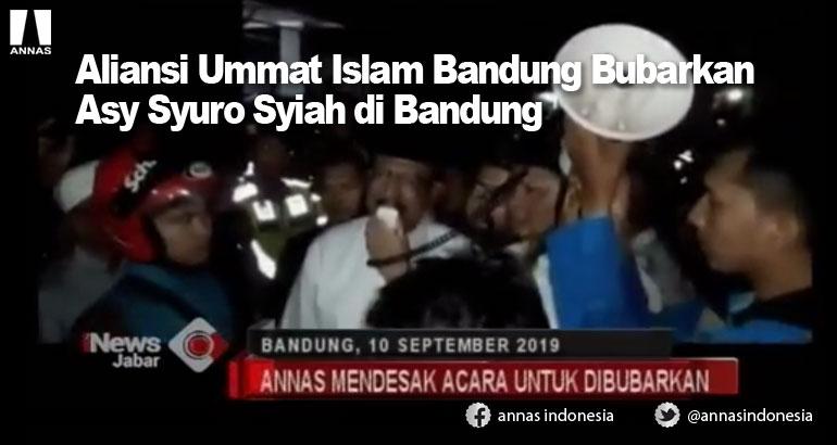 Aliansi Ummat Islam Bandung Bubarkan Asy Syuro Syiah di Bandung 10 September 2019
