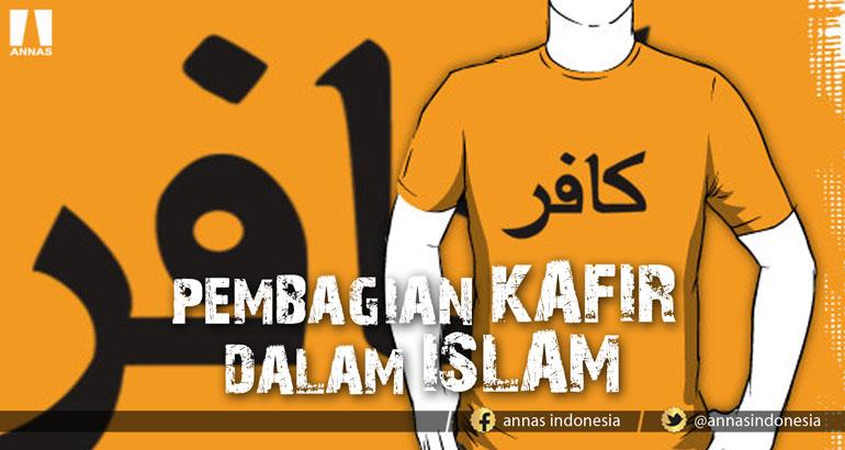 PEMBAGIAN KAFIR DALAM ISLAM