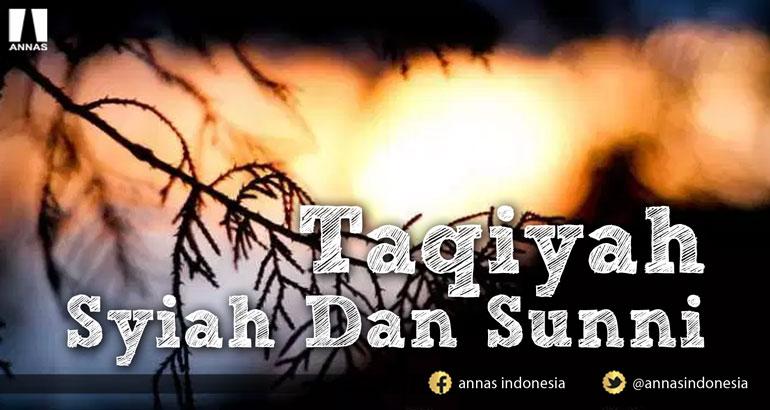 TAQIYAH SYIAH DAN SUNNI
