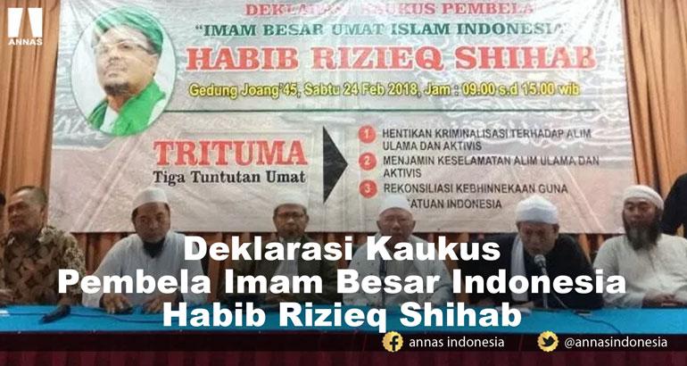 DEKLARASI KAUKUS PEMBELA IMAM BESAR INDONESIA HABIB RIZIEQ SHIHAB