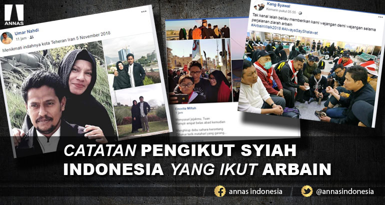 CATATAN PENGIKUT SYIAH INDONESIA YANG IKUT ARBAIN