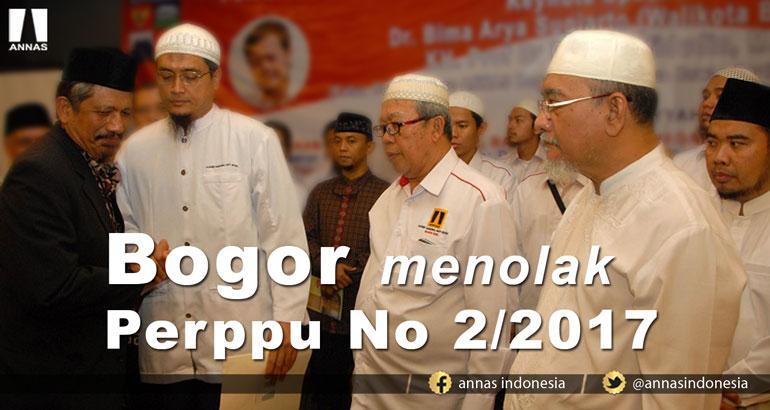 BOGOR MENOLAK PERPPU NO 2/2017
