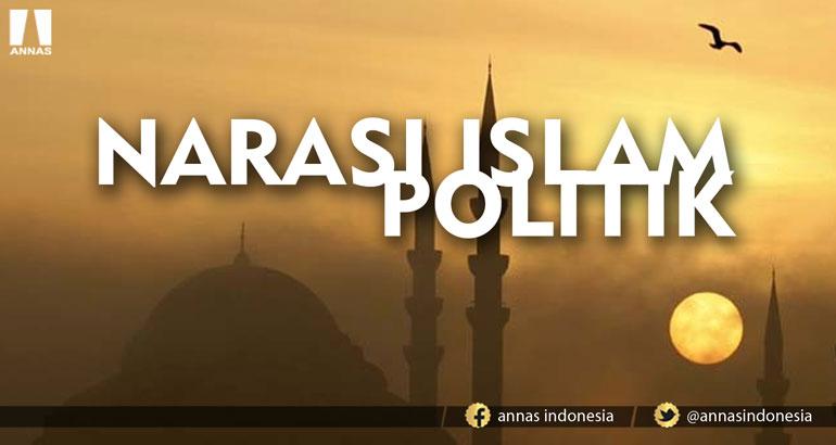 NARASI ISLAM POLITIK